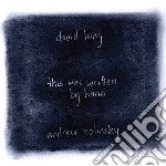 This was written by hand cd musicale di David Lang