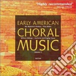 Billings Williams - Early American Choral Music, Vol.1 cd musicale di Williams Billings