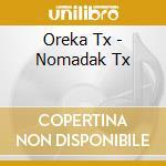 Nomadak tx cd musicale di Tx Oreka