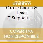 Rustic fixer-upper - cd musicale di Charlie burton & texas t.stepp
