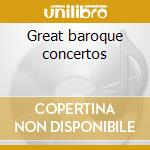 Great baroque concertos cd musicale