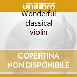 Wonderful classical violin cd musicale