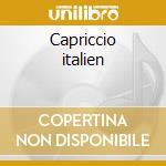 Capriccio italien cd musicale