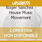 The house music movement cd musicale