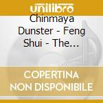 Dunster Chinmaya - Feng Shui - The Eightfold Path cd musicale di Chinmaya Dunster