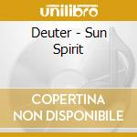 Deuter - Sun Spirit cd musicale di Deuter