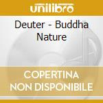 BUDDHA NATURE cd musicale di DEUTER