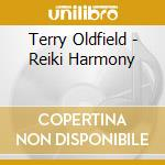 REIKI HARMONY cd musicale di Terry Oldfield