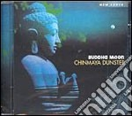 Dunster Chinmaya - Buddha Moon cd musicale di CHINMAYA DUNSTER