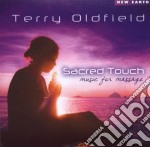 Oldfield Terry - Sacred Touch - Music For Massage cd musicale di Terry Oldfield