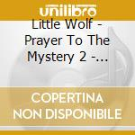 MYSTICAL JOURNEY                          cd musicale di Wolf Little