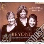 Beyond - buddhist and christian prayers cd musicale di TURNER TINA-DECHEN SHAK DAGSAY