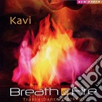 Breath of fire - trance dance workout cd musicale di KAVI
