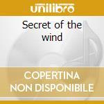 Secret of the wind cd musicale di Prem Joshua