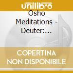Deuter: gourishankar meditation cd musicale di Meditations Osho