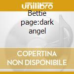 Bettie page:dark angel cd musicale