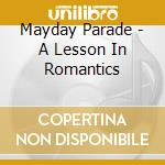 A LESSON IN ROMANTICS                     cd musicale di Parade Mayday