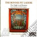 The bonnie pit laddie - gaughan dick cd musicale di Dick gaughan & harry boardman