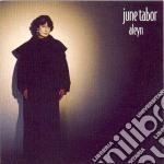 June Tabor - Aleyn cd musicale di Tabor June
