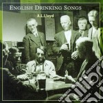 English drinking songs - cd musicale di A.l.lloyd