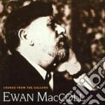 Chrous from the gallows - cd musicale di Mccoll Ewan