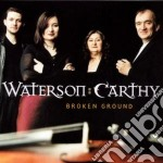 Broken ground - waterson norma cd musicale di Norma waterson & eliza carthy