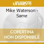 Same - watersons cd musicale di Waterson Mike