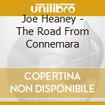 The road from connemara - cd musicale di Heaney Joe