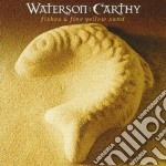 Waterson Carthy - Fishes & Fine Yellow Sand cd musicale di Carthy Waterson