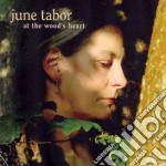 At the wood's heart cd musicale di Tabor June