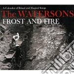 Frost and fire cd musicale di Watersons The