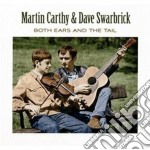 Both ears and the tail cd musicale di Martin carthy & dave