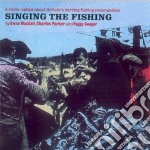 Singing The Fishing - About Britain's Herring.. cd musicale di Singing the fishing