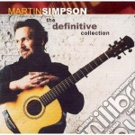 The definitive collection cd musicale di Martin Simpson