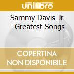 Greatest songs cd musicale di Sammy davis jr
