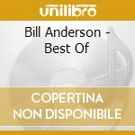 Best of cd musicale di Bill Anderson