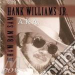 A.k.a. wham bam sam cd musicale di Williams Hank