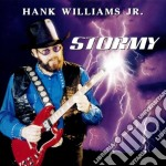 Stormy cd musicale di Williams hank jr.