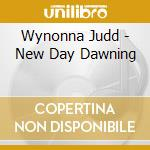 New day dawning cd musicale di Wynonna