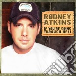 IF YOU'RE GOING THROUGH HELL cd musicale di ATKINS RODNEY