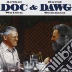 Doc Watson & David Grisman - Doc & Dawg cd musicale di Doc watson & david grisman
