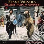 Blues for a gypsy - cd musicale di Frank Vignola