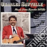 Charles Sawtelle - Music From Rancho Deville cd musicale di Sawtelle Charles