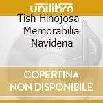 Memorabilia navidena - hinojosa tish natale cd musicale di Hinojosa Tish