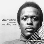 Everything i love cd musicale di Kenny Drew