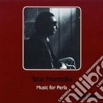 Music for perla cd musicale di Tete Montoliu