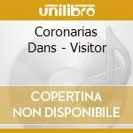 Coronarias Dans - Visitor cd musicale di Dans Coronarias