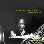 If you could see me now cd musicale di Kenny drew trio