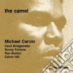 Michael Carvin Quintet - The Camel cd musicale di Michael carvin quintet