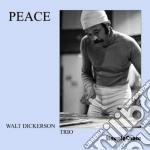 Walt Dickerson Trio - Peace cd musicale di Walt dickerson trio